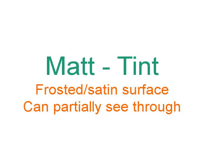 Matt Tint